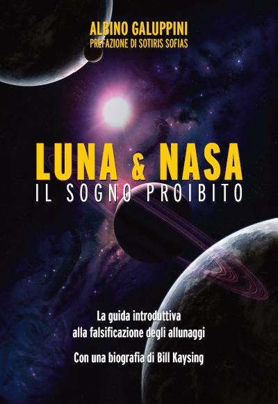 Albino Galuppini - LUNA&NASA il sogno proibito - copertina