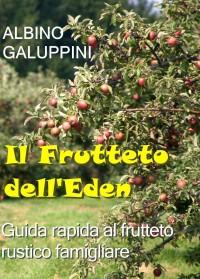 Il Frutteto dell'Eden - Albino Galuppini