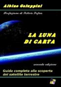 Albino Galuppini - LA LUNA DI CARTA