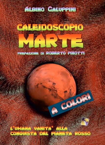 Albino Galuppini - Caleidoscopio Marte - copertina
